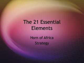 The 21 Essential Elements