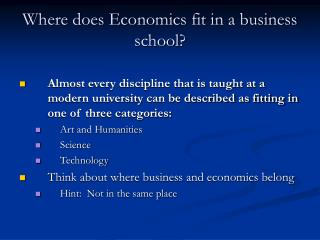 Where does Economics fit in a business school?
