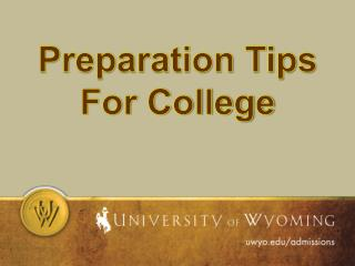Preparation Tips For College