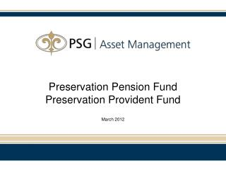 Preservation Pension Fund Preservation Provident Fund