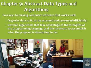 Chapter 9: Abstract Data Types and Algorithms