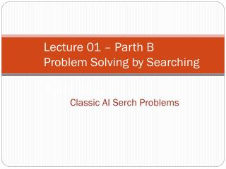 Problem Solving by Searching