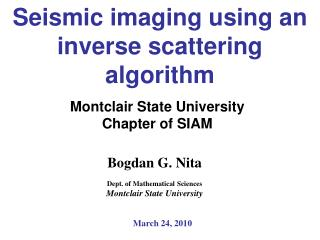 Seismic imaging using an inverse scattering algorithm