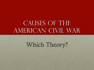 Causes of the American civil war