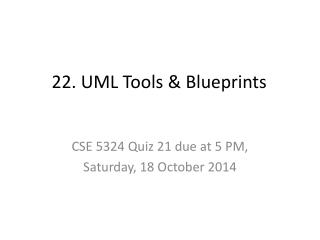 22. UML Tools & Blueprints