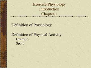 Exercise Physiology Introduction Chapter 1