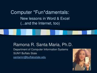 Computer *Fun*damentals:  New lessons in Word & Excel  	(...and the Internet, too)
