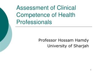 Assessment of Clinical Competence of Health Professionals