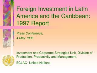 Foreign Investment in Latin America and the Caribbean:  1997 Report