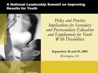 A National Leadership Summit on Improving Results for Youth