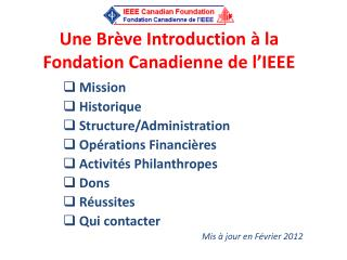 Une Brève  Introduction  à  la Fondation Canadienne  de  l'IEEE