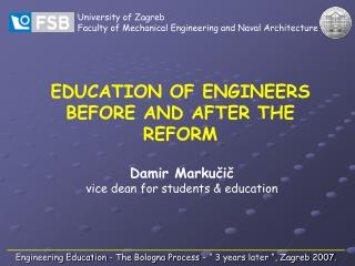 EDUCATION OF ENGINEERS BEFORE AND AFTER THE REFORM