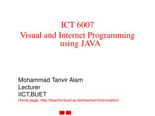 ICT 6007 Visual and Internet Programming using JAVA