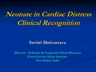 Neonate in Cardiac Distress Clinical Recognition