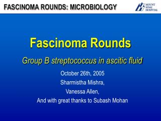 Fascinoma Rounds Group B streptococcus in ascitic fluid