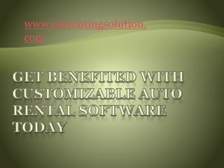 Get Benefited With Customizable Auto Rental Software Today