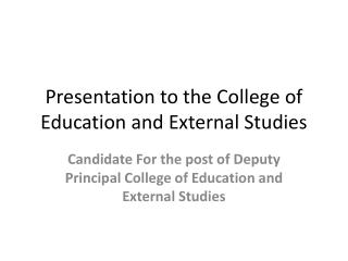Presentation to the College of Education and External Studies