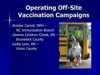 Operating Off-Site Vaccination Campaigns