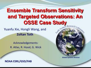 Ensemble Transform Sensitivity and Targeted Observations: An OSSE Case Study