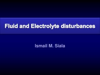 Fluid and Electrolyte disturbances