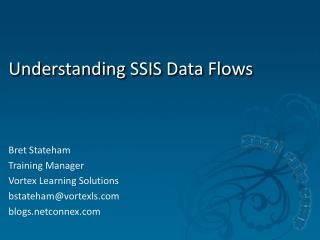 Understanding SSIS Data Flows