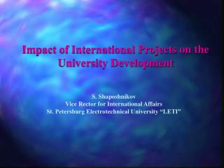 Impact of International Projects on the University Development