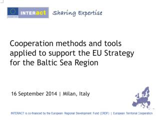 Cooperation methods and tools applied to support the EU Strategy for the Baltic Sea Region