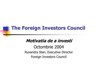 The Foreign Investors Council