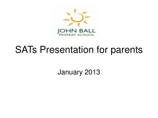 SATs Presentation for parents