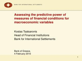 Assessing the predictive power of measures of financial conditions for macroeconomic variables