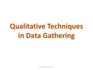 Qualitative Techniques in Data Gathering