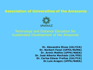 Technology and Distance Education for Sustainable Development of the Amazonia