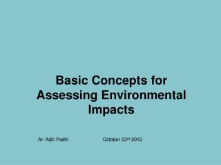 Basic Concepts for Assessing Environmental Impacts