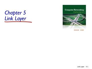 Chapter 5 Link Layer