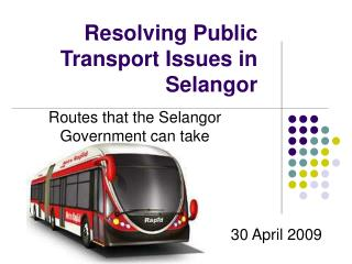 Resolving Public Transport Issues in Selangor