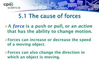 5.1 The cause of forces