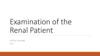 Examination of the Renal Patient
