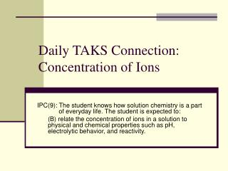 Daily TAKS Connection: Concentration of Ions