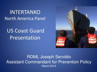 INTERTANKO  North America Panel US Coast Guard Presentation