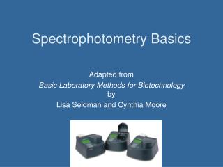 Spectrophotometry Basics