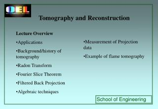 Tomography and Reconstruction