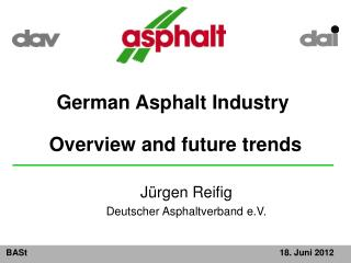 German Asphalt Industry Overview and future trends