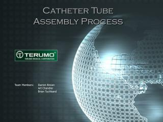 Catheter Tube  Assembly Process