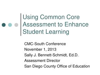 Using Common Core Assessment to Enhance Student Learning