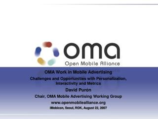 OMA Work in Mobile Advertising