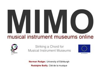 Striking a Chord for  Musical Instrument Museums