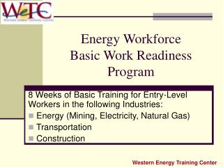 Energy Workforce  Basic Work Readiness Program
