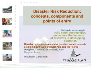 Disaster Risk Reduction:  concepts, components and  points of entry