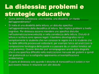 La dislessia: problemi e strategie educative