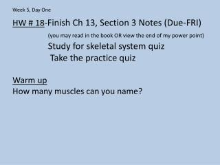 HW #  18 - Finish  Ch  13, Section 3 Notes (Due-FRI)